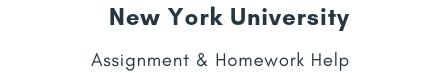 New York University Assignment &Homework Help